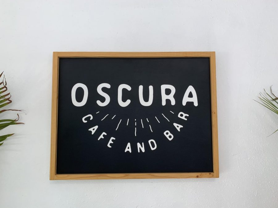 Oscura Cafe and Bar is the place to be